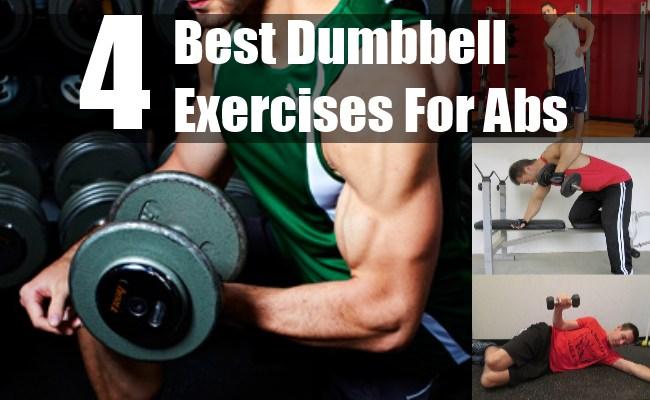 4 Best Dumbbell Exercises for Abs