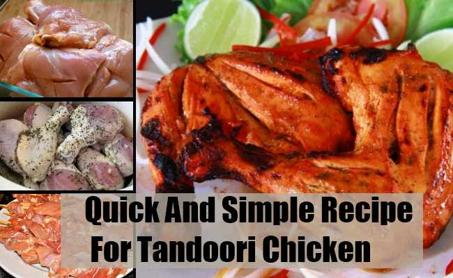 Quick And Simple Recipe For Tandoori Chicken
