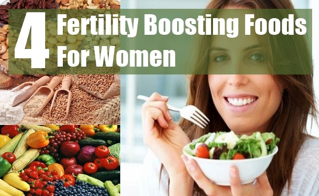 4 Fertility Boosting Foods for Women