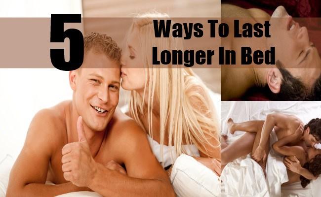 Ways To Last Longer In Bed