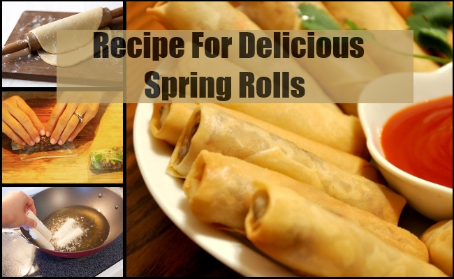 Recipe For Delicious Spring Rolls