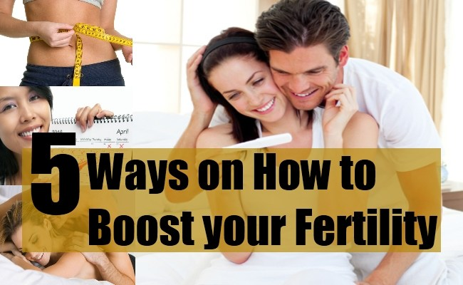5 Ways on How to Boost your Fertility